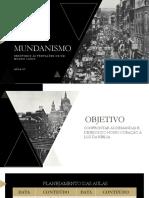 Mundanismo - Encontro  07