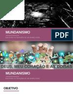 Mundanismo - Encontro 04 - original