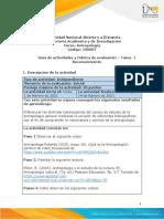 Guia de actividades y Rúbrica de evaluación - Tarea 1 - Reconocimiento antropologia