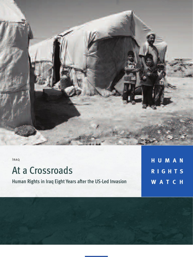Human Rights Watch At A Crossroads In Iraq Eight Noga Power Indicator Guard Years After The Us Led Invasion Trafficking