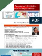 Overview kebijakan penggunaan Antibiotik - Prof. dr. Iwan Dwiprahasto, M.Med.Sc, Ph.D