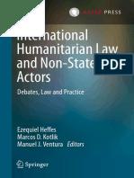 Ezequiel Heffes, Marcos D. Kotlik, Manuel J. Ventura - International Humanitarian Law and Non-State Actors_ Debates, Law and Practice-T.M.C. Asser Press_Springer (2020)