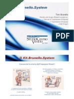 Presentazione del Kit.Brunello.System