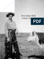 Jesse James Rule Family History - part 1