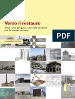 Verso Il Restauro - Temi, Tesi, Progetti, Percorsi Didattici Per La Conservazione (Maurizio de Vita)