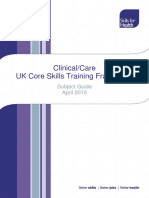 Skills for Health Clinical Care UK Core Skills Training Framework Subject Guide April 2015