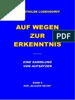 Ludendorff, Mathilde - Auf Wegen Zur Erkenntnis, Band 8 Blaue Reihe