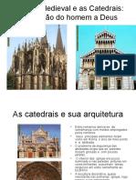 A Igreja Medieval e as Catedrais