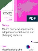 Global Web Index Global State of Social Media in 2011 (Feb 11)