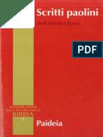 (Introduzione Allo Studio Della Bibbia) Jordi Sanchez Bosch, A. Zani (Editor) - Introduzione Allo Studio Della Bibbia. Scritti Paolini. Vol. 7-Paideia (2001)