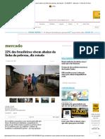 22% dos brasileiros vivem abaixo da linha da pobreza, diz estudo - 31_10_2017 - Mercado - Folha de S