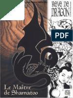 Reve de Dragon 2e Le Maitre de Shamatoo