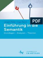 Einführung in Die Semantik Grundlagen – Analysen – Theorien by Jürgen Pafel, Ingo Reich (Auth.) (Z-lib.org)