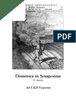 Dominica in Sexagesima. Ad I &II Vesperas