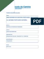 Indicadores de Gestión Portuaria. Aplicación al Sistema Portuario Español