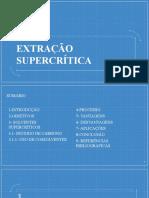 EXTRAÇÃO SUPERCRITICA