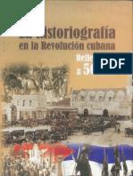 La Historiografia en La Revolucion Cubana