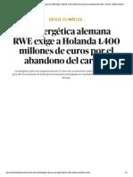 Crisis climática _ La energética alemana RWE exige a Holanda 1.400 millones de euros por el abandono del carbón - El Salto - Edición General