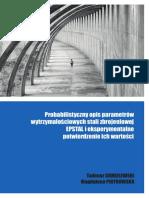 Probabilistyczny opis parametrów wytrzymałościowych stali zbrojeniowej EPSTAL