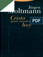 Cristo Para Nosotros Hoy - Jurgen Moltmann