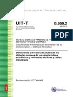 T-REC-G.650.2-201508-I!!PDF-S Definiciones y Métodos de Prueba de Los Atributos Conexos de Las Características Estadísticas y No Lineales de Fibras y Cables Monomodo