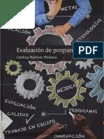 Martínez, Catalina. (1997). Evaluación de Programas Educativos