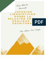 Informe sobre la lectura del libro Estudios Lingüísticos sobre la relación entre oralidad y escritura - July Tineo