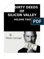 The Dirty Deeds of Silicon Valley Volume Two