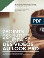 Sept Points Essentiels Pour Faire Des Videos Au Look Pro Ok