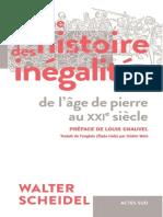 Walter Scheidel - Une Histoire Des Inégalités, De l'Âge de Pierre Au XXIe Siècle