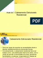 Aula 5 - Cabeamento Estruturado Residencial