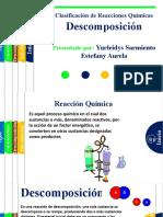 Reacciones quimicas (Descomposicion)