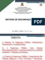 II - SISTEMA DE SEGURANÇA PÚBLICA