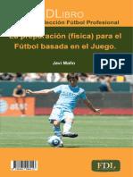 La preparación (física) en el fútbol basada en el juego.
