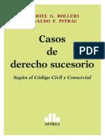 Casos de Derecho Sucesorio. Segun El CCyC. Rolleri. Pitrau. 2016.PDF