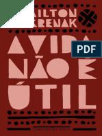 A Vida Nao e Util - Ailton Krenak