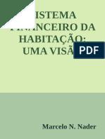 SISTEMA FINANCEIRO DA HABITACAO - Marcelo N. Nader