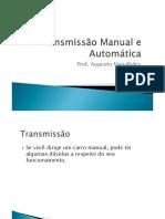 transmissão automática e manual
