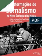 Transformações do Jornalismo na Nova Ecologia dos Meios