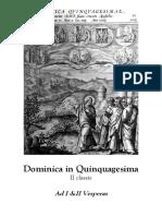 Dominica in Quinquagesima. Ad I &II Vesperas