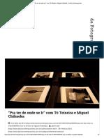 """1 """"Pra ter de onde se Ir"""" com Tó Teixeira e Miguel Chikaoka – Diário Contemporâneo"""