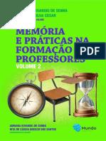 Memória e Práticas Na Formação de Professores – Vol II