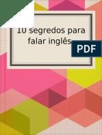Os 10 segredos para falar inglês