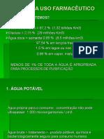 ÁGUA PARA USO FARMACÊUTICO