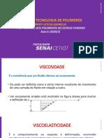 Aula 6 Propriedades dos Polímeros no estado fundido 2020_2