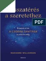 Marianne Williamson - VISSZATÉRÉS A SZERETETHEZ