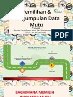 Pemilihan Dan Pengumpulan Data Mutu