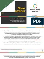 Novo Coronavírus - Documento com ações e recomendações para reabertura do Moda Center - Revisão 25-05-2020