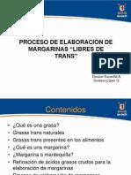 Seminario Ciencia de los alimentos Proceso de elaboración de margarina libre de trans