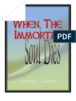 When the Immortal Soul Dies